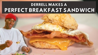 Derrell Makes the Perfect Breakfast Sandwich | Mad Good Food