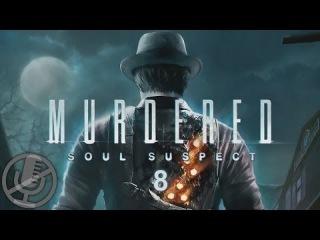 Murdered Soul Suspect Прохождение На Русском #8 — Оперативный штаб