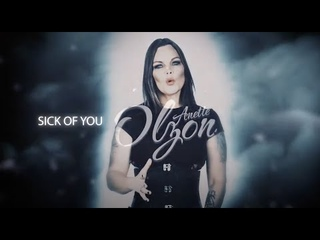 """Anette Olzon - """"Sick Of You"""" - Official Lyric Video"""