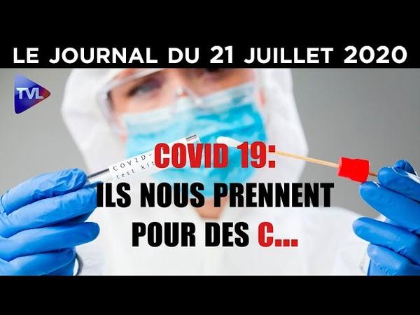 Covid 19 la farce de Macron continue JT du mardi 21 juillet 2020