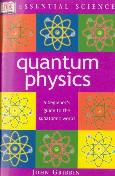 Quantum Physics by John Gribbin