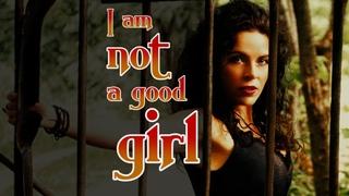 I'm not a Good Girl - Wild Woman - Peruquois (Я не Хорошая Девочка - Перукуа)