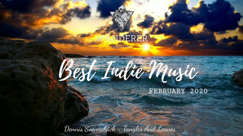 Beautiful song Pop/Folk/Indie Playlist vol.7 February 2020