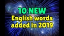 10 new English words added to the dictionary in 2019