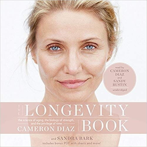 The Longevity Book The Science of Aging- the Biology of Strength- and the Privilege of Time