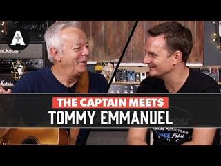 The Captain Meets Tommy Emmanuel