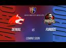 CS:GO Fight Night   Furious vs Denial   StarLadder Major Qualifier   Caster @pESTe1_TTV