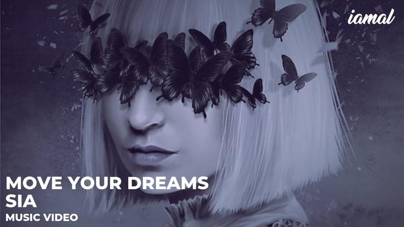 Sia feat Albert Vishi Move Your Dreams Lyrics Video by iamal