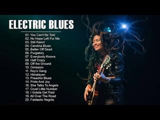 Best Electric Blues Playlist - Modern Electric Blues Songs