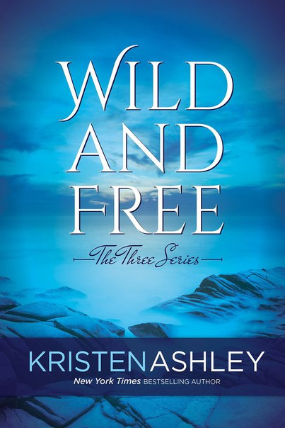 Wild and Free (The Three #3)