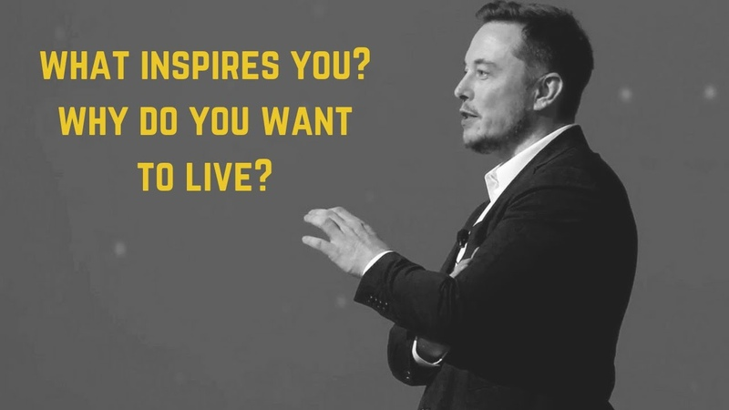 Elon Musk Motivational Video What Inspires You Think Different