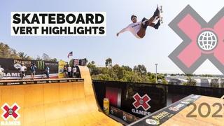 PACIFICO SKATEBOARD VERT: HIGHLIGHTS | X Games 2021