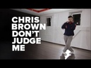 Chris Brown - Don't Judge Me / Hip-hop / Kostya Shilin choreo