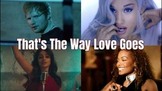 Camila Cabello, Ed Sheeran, Ariana Grande, Janet Jackson - That's The Way Love Goes (Mashup)