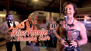 'My Babe' MISS ANNIE & THE MIDNIGHT SHIFT (Vintage American Imports) BOPFLIX sessions