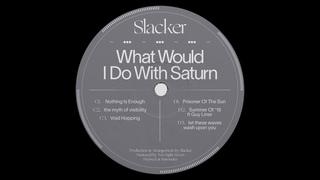 Slacker - Void Hopping [LT084]