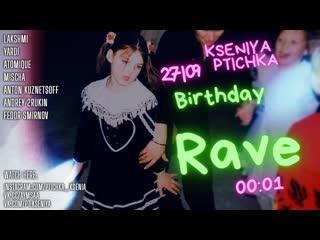 KSENIYA PTICHKA Birthday Rave | Live Stream