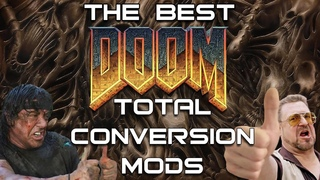 The Best DOOM Total Conversion Mods