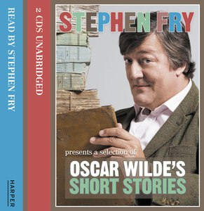 Oscar WIld's stories (by Stephen Fry)