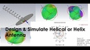 How to Design Simulate Helical or helix Antenna using CST STUDIO SUITE