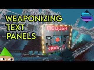Starbase: How I weaponized TEXT PANELS - (Medusa)