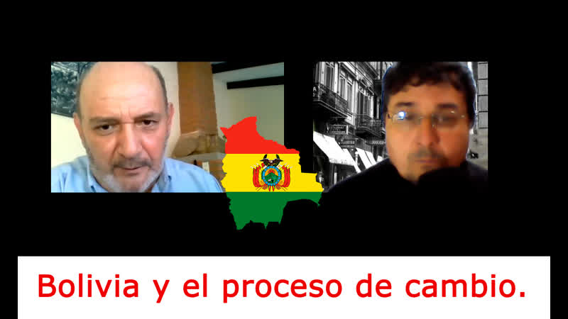 Bolivia y el proceso de cambio CiudadesPuentes 10 09 2020 Juan Francisco Gonzalez Urgel