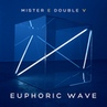 Mr. E Double V - Euphoric Wave Vol.135 (12-03-2020) 135