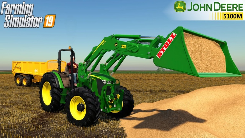 Farming Simulator 19 JOHN DEERE 5100M Without A Cab Front Loader Loading Soybeans