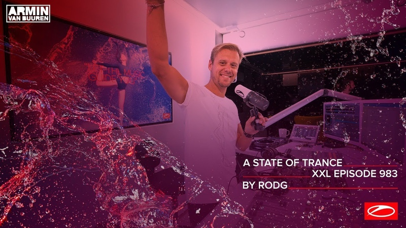 A State Of Trance Episode 983 [XXL Guest Mix Rodg] [@A State Of Trance]