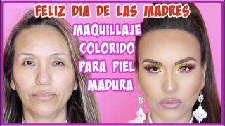 MAQUILLAJE COLORIDO PARA MADRECITAS MADURAS 45 Y +