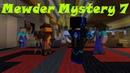 Парад убийц-нубов и Инди кот-ловелас! Mewder Mystery 7