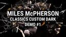 Meinl Cymbals - Classics Custom Dark Demo 1 - Miles McPherson