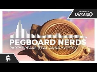 Pegboard Nerds - Party Freaks (feat. Anna Yvette) [Monstercat Release]