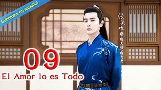 【Sub Español】El Amor lo es Todo EP09 | 师爷请自重💖