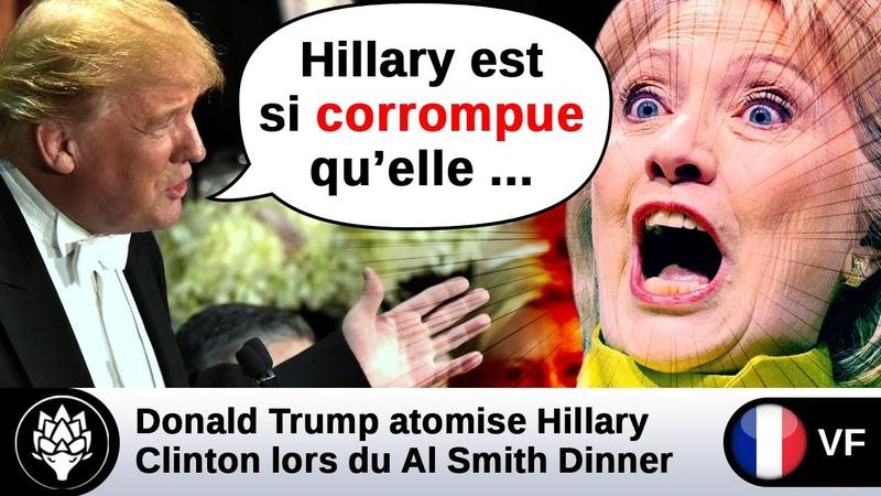 Trump atomise 💥 Hillary Clinton lors du dîner d'Al Smith FBI Haïti Wikileaks collusion médiatique