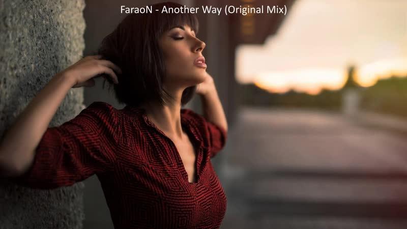 13 FaraoN Another Way Original Mix