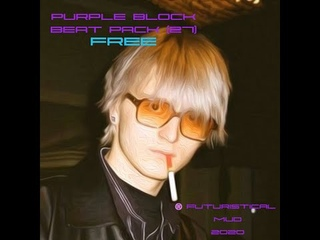 PURPLE BLOCK | FREE BEAT PACK TYPE - PLATINA - OPIATES KRUG VOL.2