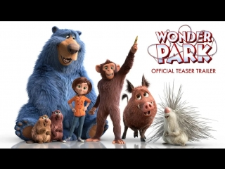 Wonder park | official teaser trailer
