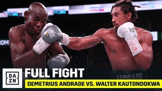 FULL FIGHT | Demetrius Andrade vs. Walter Kautondokwa
