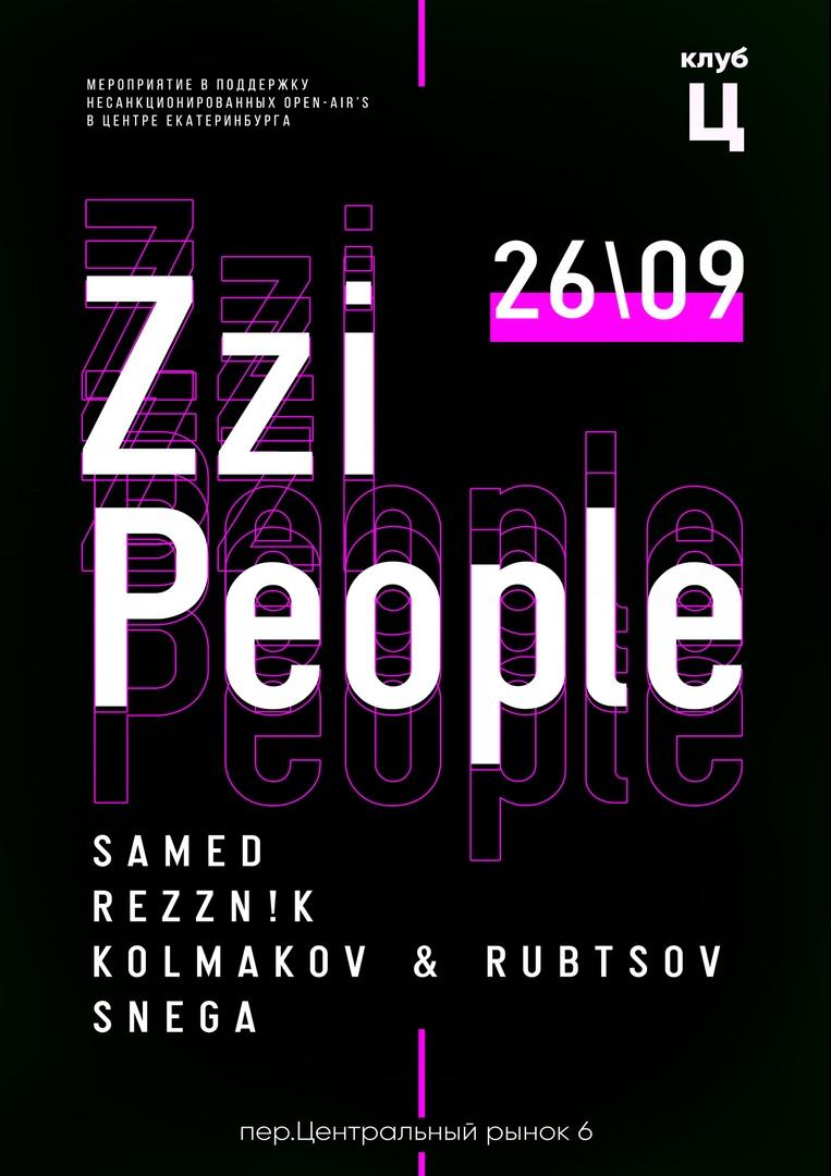 Афиша Екатеринбург 26.09 Zzi People Клуб Ц