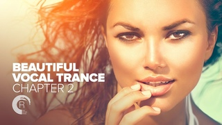 BEAUTIFUL VOCAL TRANCE - Chapter 2 [FULL ALBUM - OUT NOW] (RNM) LBLV scam