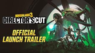 Borderlands 3: Director's Cut Official Launch Trailer