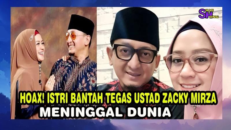 Hoax Ustad Zacky Mirza Men1nggal Dunia Dibantah Tegas Oleh Istri