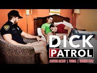 Men: Dick Patrol - Part 2, 2018 г