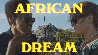 Done. Часть 3. African Dream.