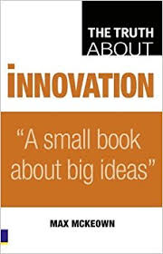 Innovation  - A Small Book About Big Ideas