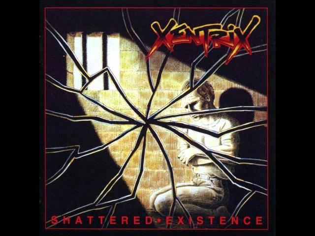 Xentrix - Shattered Existence [1989 Full Album]