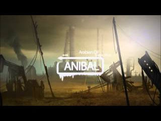 Arabian Oil  Oriental Dark TRAP BEATHARD RAP INSTRUMENTAL 2015 by ANIBAL PROD