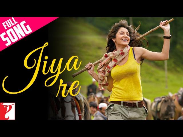 Jiya Re Full Song Jab Tak Hai Jaan Shah Rukh Khan Anushka Sharma A R Rahman Gulzar Neeti Mohan