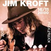 JIM KROFT (England)| 16 ноября | Дом Культуры